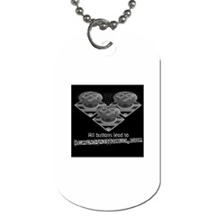 All Buttons Lead To Black Hat -  Dog Tag (One Side) by BlackHatWorld