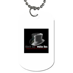 Black Hat, White Lies -  Dog Tag (One Side) by BlackHatWorld