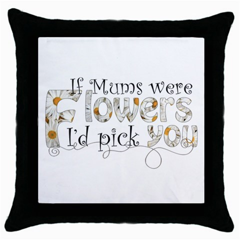 Mum s Mothers Day Pillow By Catvinnat   Throw Pillow Case (black)   Usw5ahyhwb1o   Www Artscow Com Front