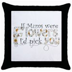 Mum s Mothers day Pillow - Throw Pillow Case (Black)
