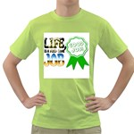 LIFE IS A FULL TIME JOB Green T-Shirt