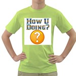 how u dong Green T-Shirt
