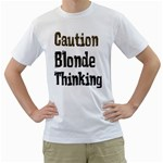 CAUTION BLONDE THINKING White T-Shirt