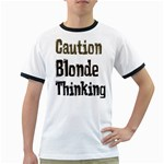 CAUTION BLONDE THINKING Ringer T