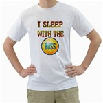 i sleep with the boss White T-Shirt