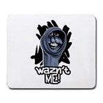 Waz n t ME! Large Mousepad