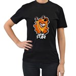 Have FUN! Women s Black T-Shirt (Two Sides)