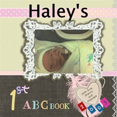 Haley s Abc Book 2009 To Print By Lisa   Scrapbook Page 12  X 12    2zrgk0miocxi   Www Artscow Com 12 x12 Scrapbook Page - 1