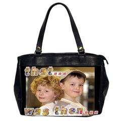 That Was Then     This Is Now! Oversize Bag By Catvinnat   Oversize Office Handbag (2 Sides)   41dgo1f6idca   Www Artscow Com Front