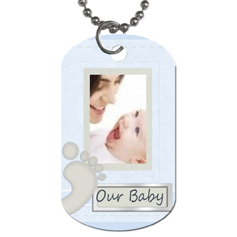 Our Baby By Joely   Dog Tag (one Side)   Yaifezfv4lda   Www Artscow Com Front
