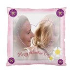 mother gift - Standard Cushion Case (Two Sides)