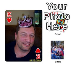 King Playing Cards We Made For Cory s Birthday From 2009 By Janice Miller   Playing Cards 54 Designs   Orr412gpb9ga   Www Artscow Com Front - HeartK