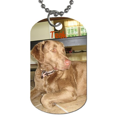 Teak By Chrissy   Dog Tag (one Side)   5p4abo5c6kmv   Www Artscow Com Front