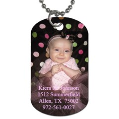 Kiera s Dog Tag By Stephanie   Dog Tag (two Sides)   8rlbeummm1va   Www Artscow Com Front