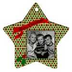 ornament / Brianna / Steve / Joey - Ornament (Star)