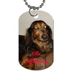 In Memory Of Rufus By Allison   Dog Tag (two Sides)   Whyyv5rxt3yf   Www Artscow Com Front