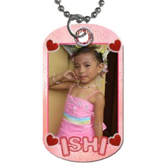 Ishi s Dog Tag By Jes   Dog Tag (two Sides)   3tycriocu5xw   Www Artscow Com Front