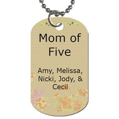 Mom Of Five By Sherry Gay   Dog Tag (two Sides)   X9u0s25gd56l   Www Artscow Com Back