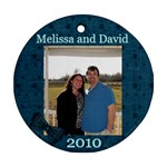 Mel and David 2010 ornament - Ornament (Round)