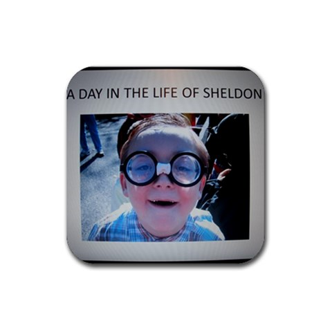 Sheldon Says   A Day In The Life Of Sheldon By Zre   Rubber Coaster (square)   Zv254mtj79uy   Www Artscow Com Front