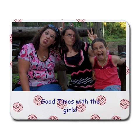 Good Times with the girls by Angie Mims Rizzo 9.25 x7.75 Mousepad - 1