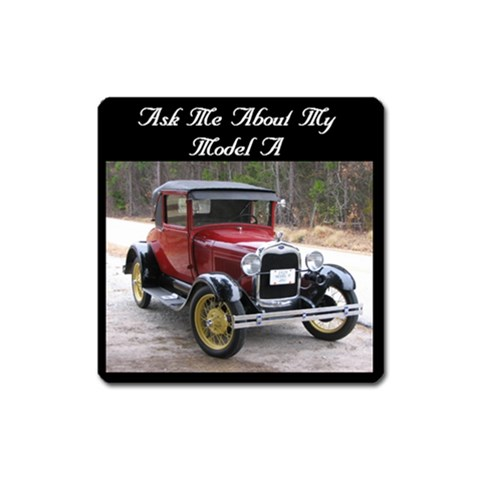 Model A Magnet By Janie   Magnet (square)   Aimve9sfuce7   Www Artscow Com Front