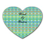 Words of Wisdom - Heart Mousepad
