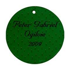 Peter Ornament 2009 By Sharon   Round Ornament (two Sides)   6acibgyvq58e   Www Artscow Com Back