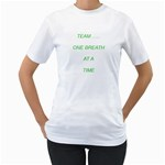 Lungapalooza:    Team  One Breath At a time  - Women s T-Shirt (White) (Two Sided)