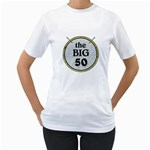 50th Birthday Ladies T-Shirt - Women s T-Shirt (White) (Two Sided)
