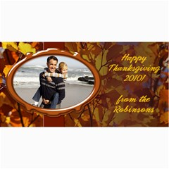 Personalized Thanksgiving Photo Cards By Angela   4  X 8  Photo Cards   R2j0x7unbxwt   Www Artscow Com 8 x4 Photo Card - 3
