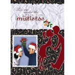 Kiss me under the mistletoe - Custom Greeting Card 5  x 7