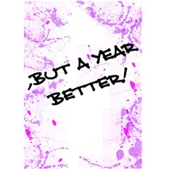 Not Just A Year Older, But A Year Better! By Krystal   Greeting Card 5  X 7    Mdt8s6e032rp   Www Artscow Com Back Inside