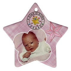 Baby Girl Ornament By Lil    Star Ornament (two Sides)   Cpwzu1vh3y8h   Www Artscow Com Front