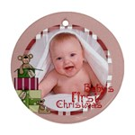Baby s First Christmas Ornament 2 - Ornament (Round)