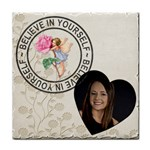 Believe in Yourself Coaster - Tile Coaster