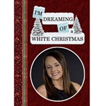White Christmas  Card - Greeting Card 5  x 7