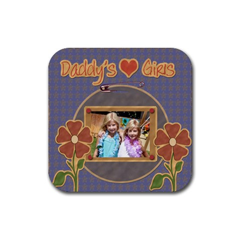 Daddy s Girls Coaster Template By Danielle Christiansen   Rubber Square Coaster (4 Pack)   H7rgmbv6x22r   Www Artscow Com Front