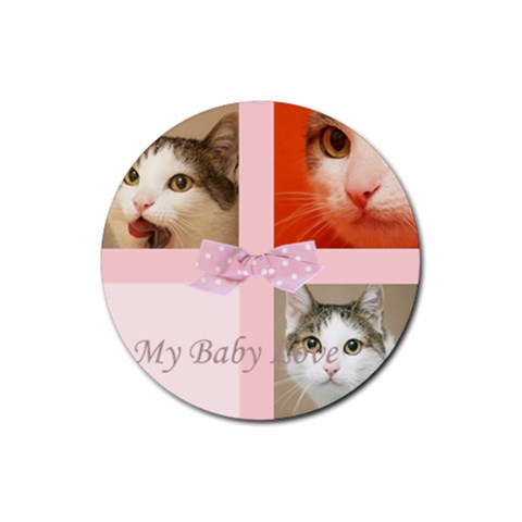 My Baby Love By Joely   Rubber Coaster (round)   T4wx6pnlqvv9   Www Artscow Com Front