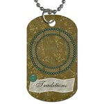 Modern Heritage Traditions Dog Tag - Dog Tag (One Side)