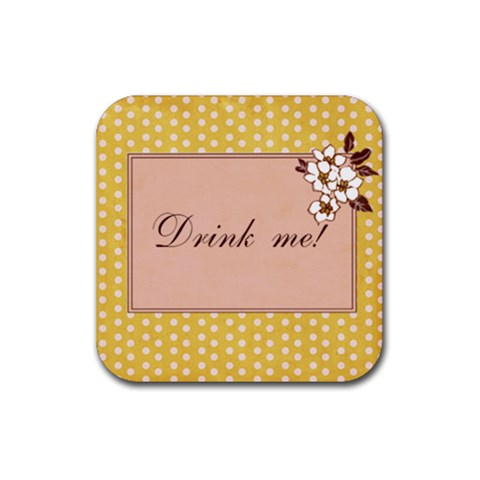 Drink Me Coasters By April Williams   Rubber Square Coaster (4 Pack)   U1orbizdbmsq   Www Artscow Com Front