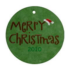 Cristmas Round 2010 By Melinda Bow   Round Ornament (two Sides)   Koh60xhj7r8l   Www Artscow Com Back