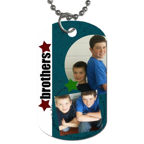 Brothers 2 Photo Tag By Amanda Bunn   Dog Tag (one Side)   Anh1euh2yyqk   Www Artscow Com Front