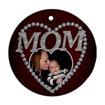 Mom Christmas Ornament - Ornament (Round)