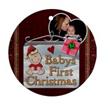 Babys First Christmas Ornament - Ornament (Round)