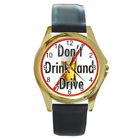 Don t Drink And Drive Watch By Lil    Round Gold Metal Watch   Elfbsvdjkwq2   Www Artscow Com Front