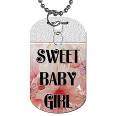 Sweet Baby Girl Dog Tag By Lil    Dog Tag (two Sides)   8yyhbrcr0tvg   Www Artscow Com Front
