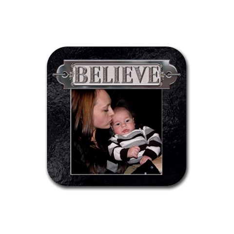 Believe Coaster By Lil    Rubber Coaster (square)   Cdtb2pobxch8   Www Artscow Com Front