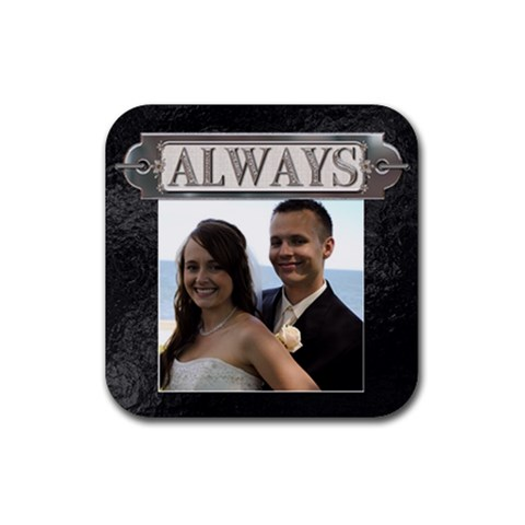 Always Coaster By Lil    Rubber Coaster (square)   Ih3qa3dzkd28   Www Artscow Com Front