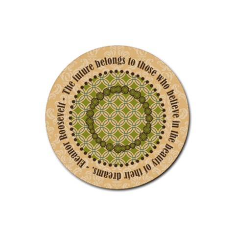 Coaster With Dreams Quote By Klh   Rubber Coaster (round)   T3tf0x977tgt   Www Artscow Com Front